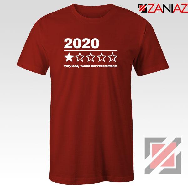 2020 Bad Year Red Tshirt