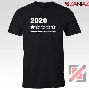 2020 Bad Year Tshirt