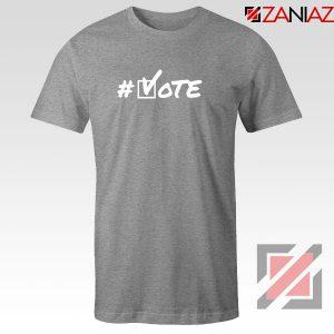 Hashtag Vote Sport Grey Tshirt