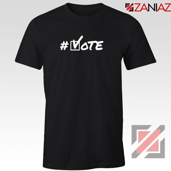 Hashtag Vote Tshirt