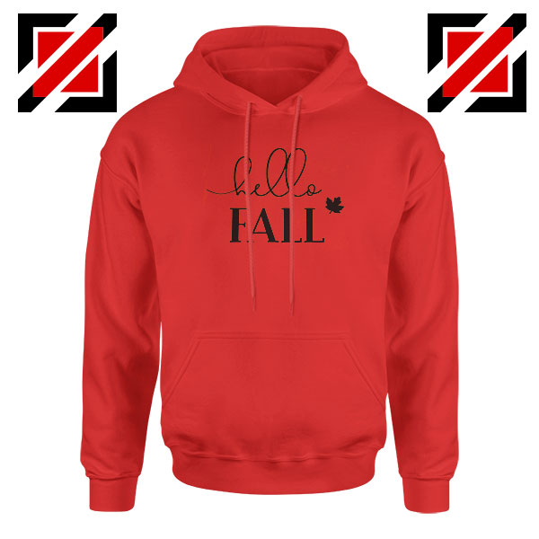 Hello Fall Red Hoodie