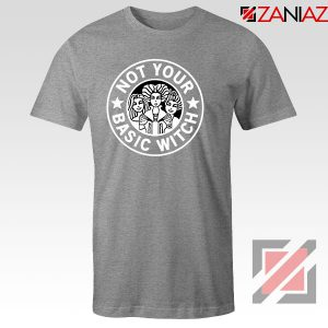 Not Your Basic Witch Sport Grey Tshirt