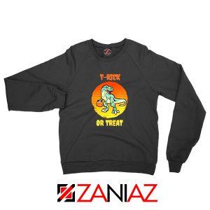 Trick or Treat Trex Sweatshirt