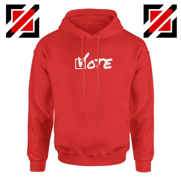 Vote 2020 Election Red Hoodie
