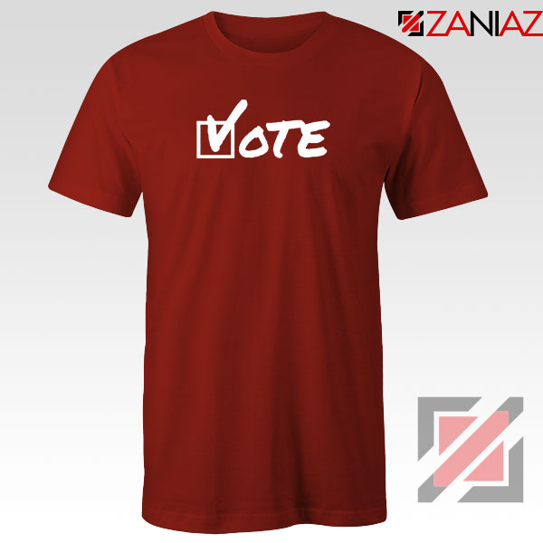 Vote 2020 Election Red Tshirt