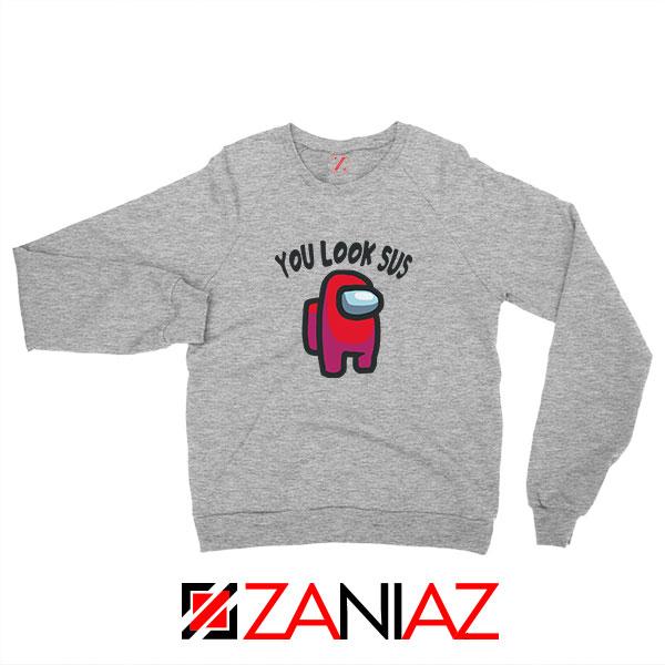 You Look Sus Sport Grey Sweatshirt