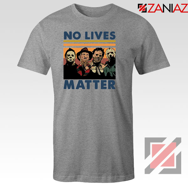 No Lives Matter Halloween Sport Grey Tshirt
