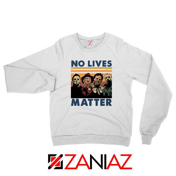 No Lives Matter Halloween Sweatshirt