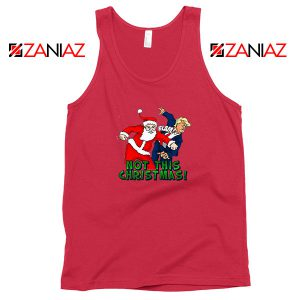 Not This Christmas Trump Red Tank Top