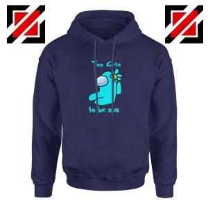 Too Cute To Be Sus Navy Blue Hoodie