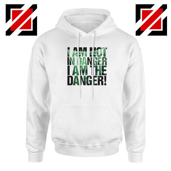 I Am The Danger Heisenberg Hoodie