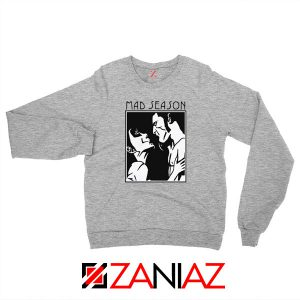 Mad Season Band Sport Grey Sweatshirt