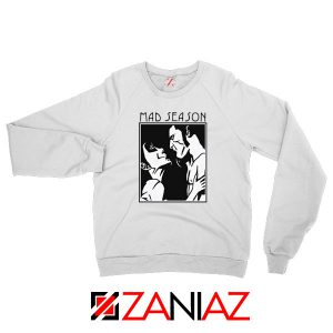Mad Season Band Sweatshirt