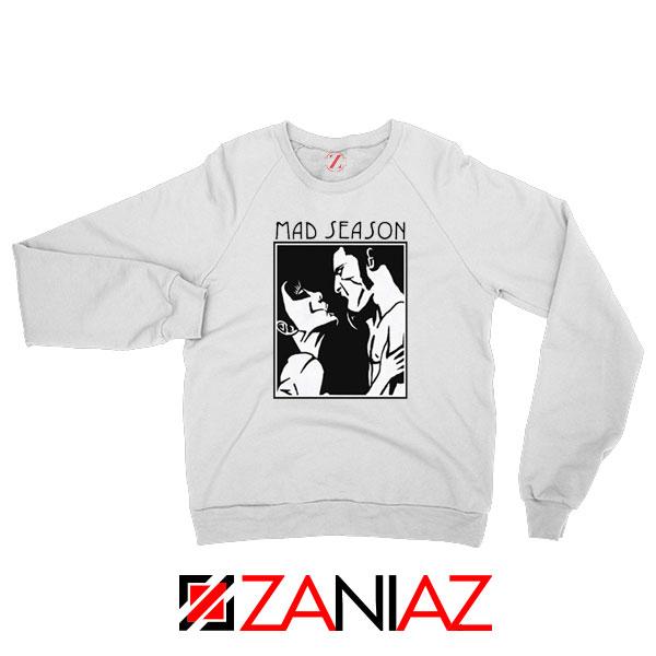 Mad Season Band Sweatshirt