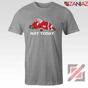 Not Today Santa Sport Grey Tshirt