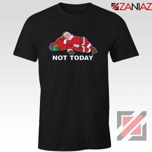 Not Today Santa Tshirt