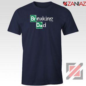 Breaking Dad Crime Drama Navy Blue Tshirt