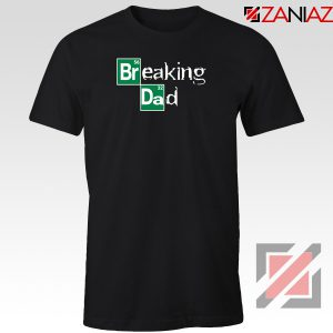Breaking Dad Crime Drama Tshirt