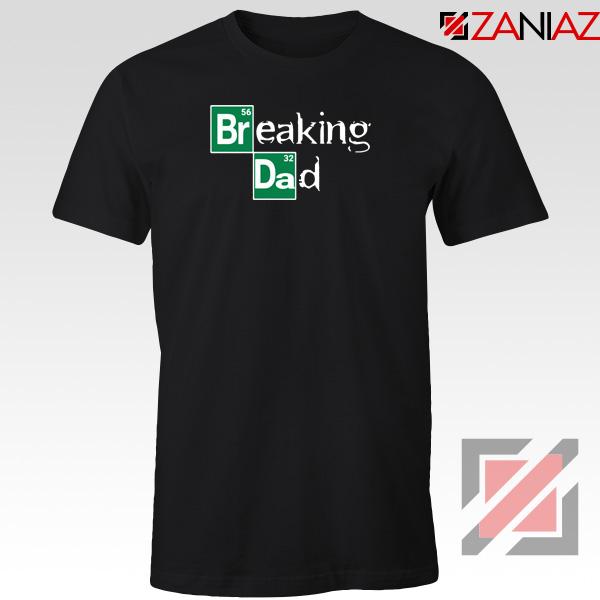 Breaking Dad Crime Drama Tshirt