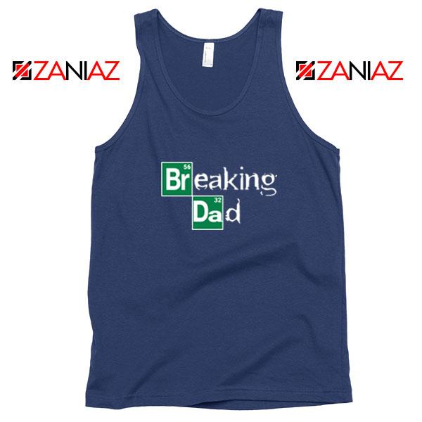 Breaking Dad TV Series Navy Blue Tank Top