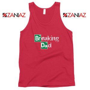 Breaking Dad TV Series Red Tank Top