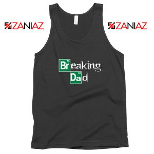 Breaking Dad TV Series Tank Top