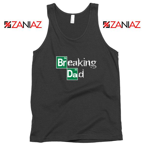 Breaking Dad TV Series Tank Top
