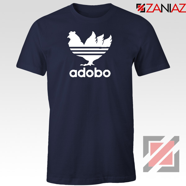 Chicken Adobo Filipino Parody Navy Blue Tshirt
