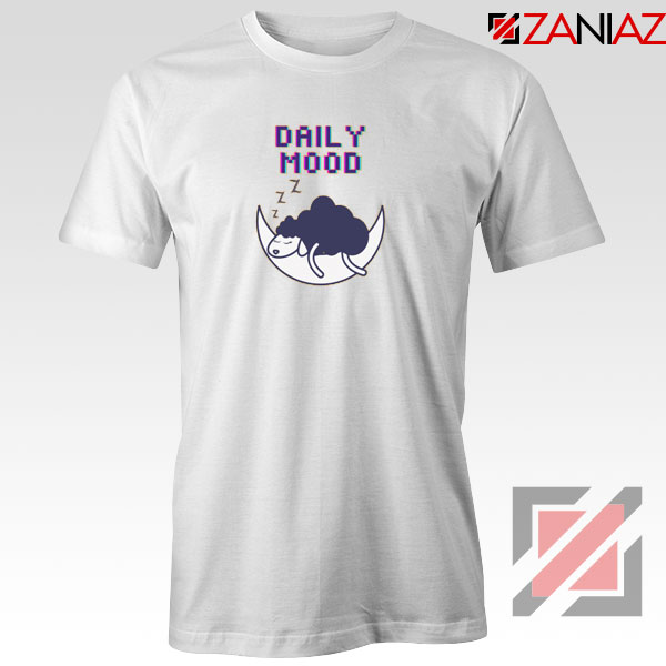 Daily Mood Best Tshirt
