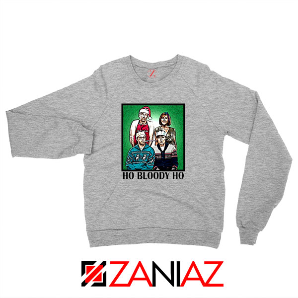 Ho Bloody Ho Parody TV Series Sport Grey Sweatshirt