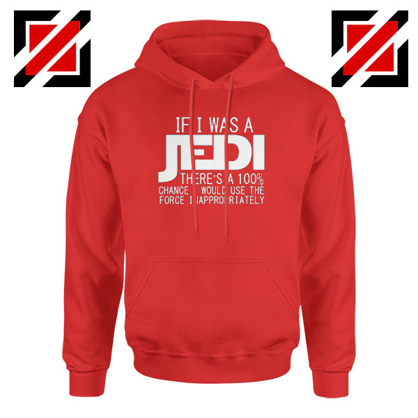 If I Was a Jedi Graphic Red Hoodie
