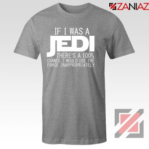 If I Was a Jedi Star Wars Sport Grey Tshirt