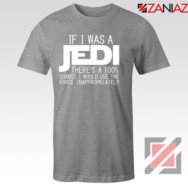 If I Was a Jedi Star Wars Sport Grey Tshirt