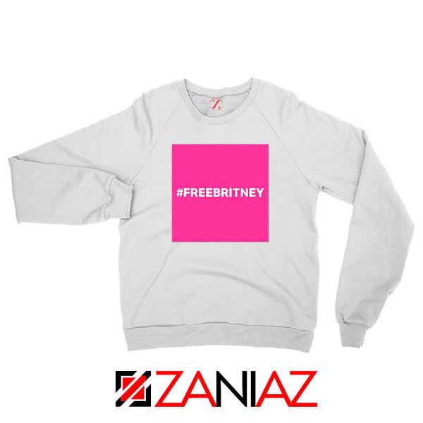 Hashtag Free Britney Best White Sweatshirt