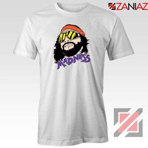Madnes Macho Man Best Tshirt