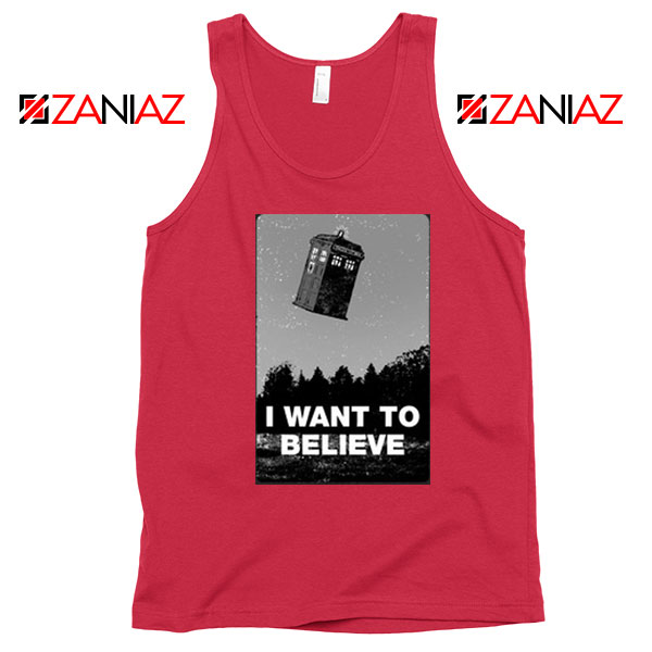 I Want To Believe Doctor Who Best Red Tank Top