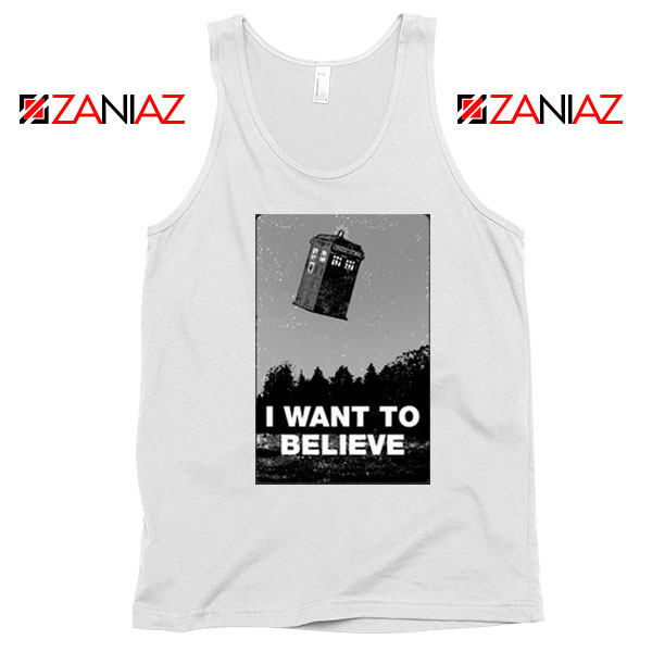 I Want To Believe Doctor Who Best White Tank Top