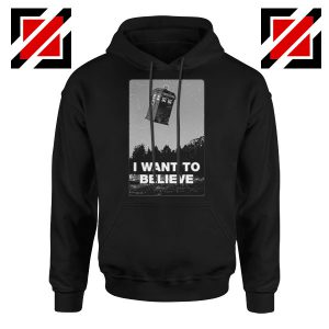 I Want To Believe Doctor Who Hoodie