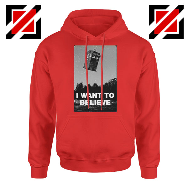 I Want To Believe Doctor Who Red Hoodie
