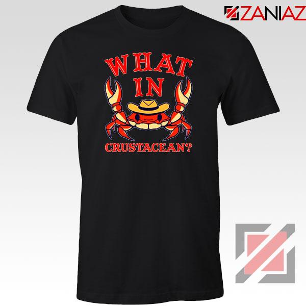 What In Crab Crustacean Design Black Tshirt