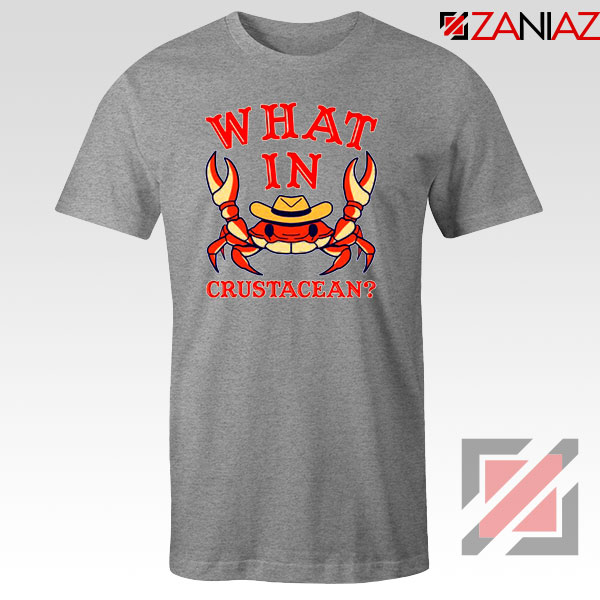 What In Crab Crustacean Design Grey Tshirt