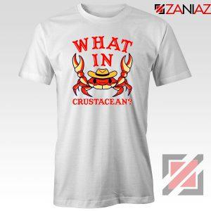 What In Crab Crustacean Design Tshirt