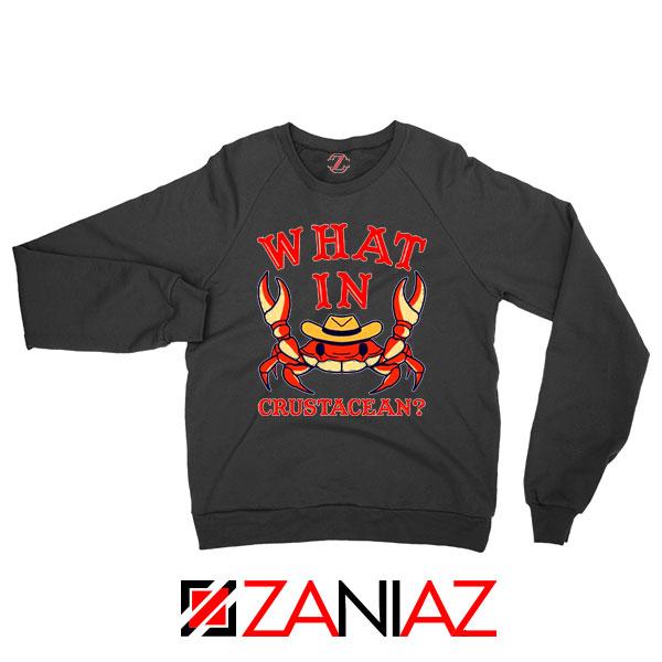 What In Crab Crustacean Graphic Black Sweatshirt