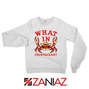 What In Crab Crustacean Graphic Sweatshirt