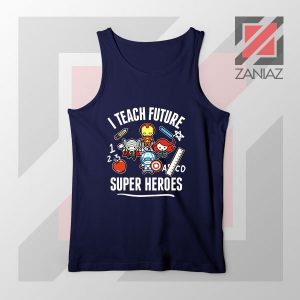 I Teach Future Super Heroes Navy Blue Tank Top