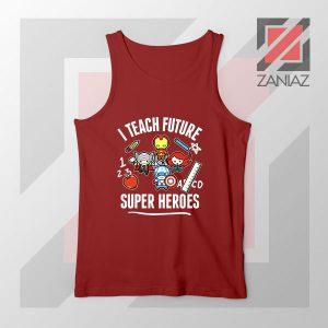 I Teach Future Super Heroes Red Tank Top