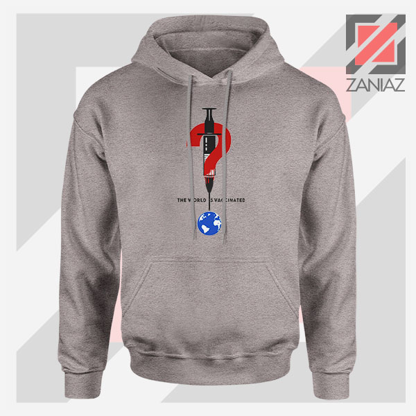 The World Is Vaccinated Covid GRey Hoodie