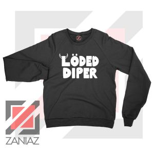 Get Loded Diper Music Sweater