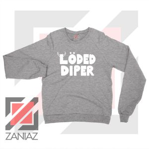Get Loded Diper Music Grey Sweater